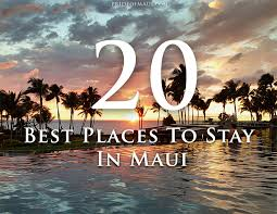 Hawaii What Travels Around The World But Stays In One Spot images The best places to stay on maui top 20 maui accommodations jpg