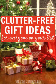 the ultimate clutter free gift guide embracing simple
