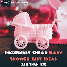 cheap baby shower gifts baby shower gift
