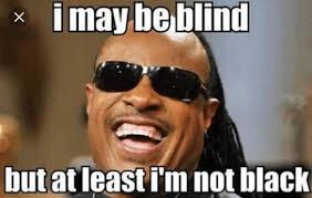 Black Guy With Glasses Meme - joke4fun memes blind guy