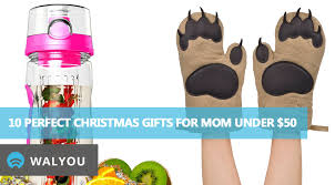 10 perfect christmas gift ideas for your mom under 50 walyou