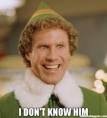 I Don T Know Meme - i don t know him meme buddy the elf 43959 page 89 memeshappen