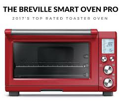 breville smart oven pro with light reviews best toaster ovens for 2017 greattoasters