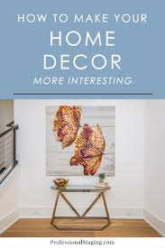 how to make your home decor more interesting