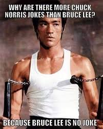 Chuck Noris Memes - why are there more chuck norris jokes than bruce lee jokes