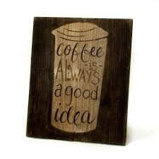 Coffee Wall Decor For Kitchen Country Kitchen Signs 2017 And Primitive Must Have Coffee Pictures