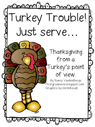 a turkey for thanksgiving lesson plans first grade wow turkey trouble just serve