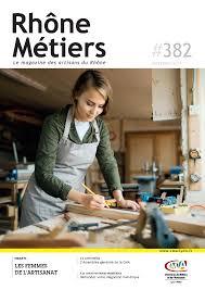 chambre de metiers du rhone magazine d information chambre de métiers et de l artisanat du rhône