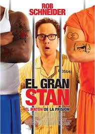 El gran Stan: El matón de la prisión (2007)