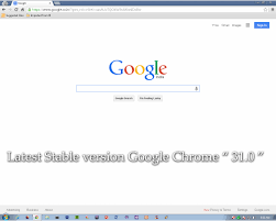 download the full version of google chrome download latest google chrome version 31 0 1650 63 stable