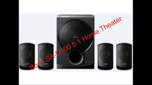complete home theater sony sa d100 5 1 home theater complete review youtube