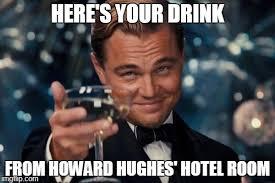 Howard Meme - leonardo dicaprio cheers meme imgflip