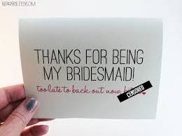 thank you bridesmaid cards thanks for being my bridesmaid card bridal thank you