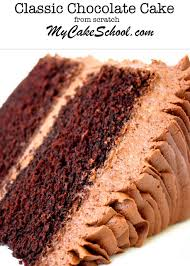 classic chocolate cake scratch cake recipe perfect chocolate cake