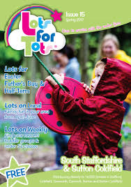 lots for tots south staffordshire u0026 sutton coldfield issue 15 by