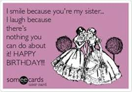 Funny Birthday Meme For Sister - sister birthday meme 30 wishmeme