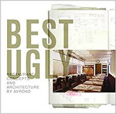best ugly restaurant concepts and architecture by avroko avroko