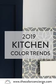 what colours are trending for kitchens top kitchen color trends for 2019 color concierge