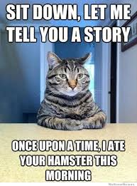 Story Meme - let me tell you a story weknowmemes