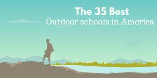the 35 best outdoor schools in america best college reviews