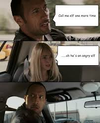 Angry Elf Meme - the rock driving memes quickmeme