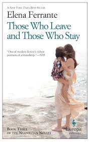 those who leave and those who stay neapolitan novels book three
