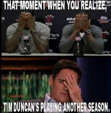 Tim Duncan Meme - nba players react to tim duncan returning for another season