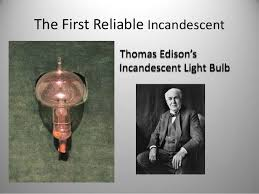 When Did Thomas Edison Make The Light Bulb The Death Of The Thomas Edison U0027s Incandescent Light