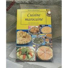 livre de cuisine marocaine cuisine marocaine livre