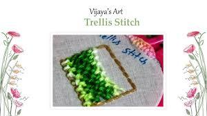 vijaya u0027s art hand embroidery work trellis stitch youtube