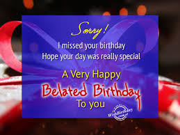 belated happy birthday wishes birthday images pictures