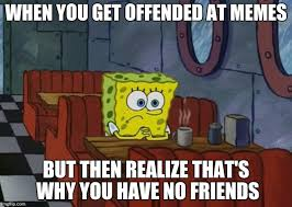 Spongebob Memes Pictures - sad spongebob meme generator imgflip