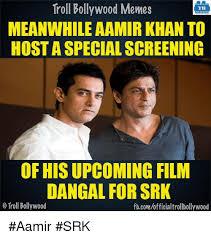 Aamir Khan Memes - troll bollywood memes tb meanwhile aamir khan to host a special
