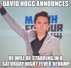Saturday Night Meme - david hogg to star in saturday night fever imgflip
