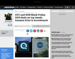hooverboard amazon black friday qvc and hsn black friday 2015 deals on top trends amazon echo to