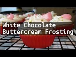 recipe white chocolate buttercream frosting youtube