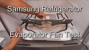 refrigerator evaporator fan replacement how to test the fridge fan on a refrigerator youtube