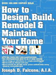how to design build remodel maintain your home joseph d how to design build remodel maintain your home joseph d falcone 9780684813776 amazon com books