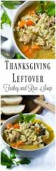 thanksgiving soup recipes leftover turkey and rice soup 30 minute meal and the kitchen