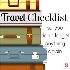 Travel checklist don 39 t forget to pack anything organized 31