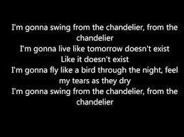 Chandelier Lyric Sia Chandelier Lyrics Song Lyrics