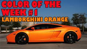 lamborghini orange color of the week 1 youtube