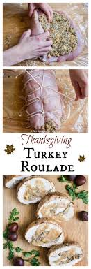 thanksgiving turkey breast roulade with no spoon