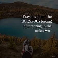 travelling planning a trip here are the quotes that you can t