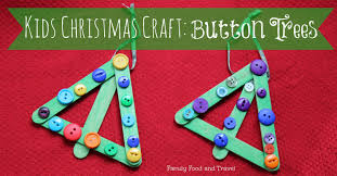 kids christmas craft button trees family food and travel