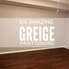 six amazing greige paint colors two little rippers