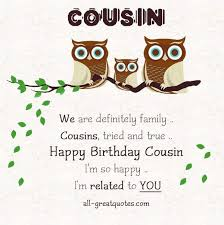 Happy Birthday Cousin Meme - happy birthday cousin quotes wishes and images