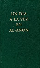 One Day At A Time by Spanish One Day At A Time In Al Anon Hazelden