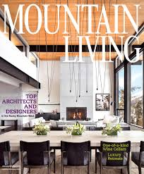 Inspiration Paints Home Design Center Llc by Mountain Living Mountain Homes Design U0026 Architecture