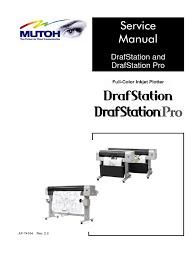 mutoh drafstation u0026 drafstation pro service manual